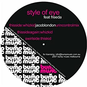 Style Of Eye Feat. Freeda - Whiz Kid / This Kid