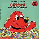 Clifford y el dia de Pascua (Spanish Edition)