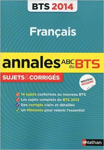 Livres gratuits ANNALES BTS 2014 FRANCAIS pdf ebook