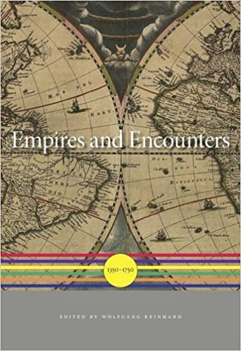 Empires And Encounters: 1350-1750 por Wolfgang Reinhard