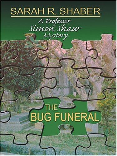 The Bug Funeral: A Professor Simon Shaw Mystery ebook