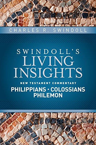 Insights on philippians colossians philemon swindolls living insights on philippians colossians philemon swindolls living insights new testament commentary book 9 fandeluxe