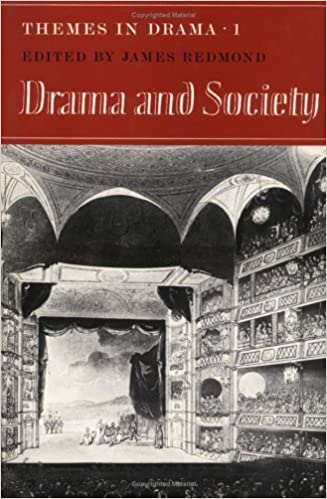Kostenloser Ebook-Link-Download Themes in Drama: Volume 1, Drama and Society 0521220769 PDF