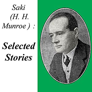 Saki: Selected Stories Audiobook
