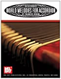 World Melodies for Accordion, Frances Irwin, 0786666366