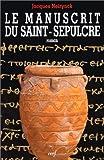 Le manuscrit du Saint-Sépulcre
