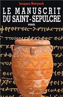 Le manuscrit du Saint-Sépulcre, Neirynck, Jacques