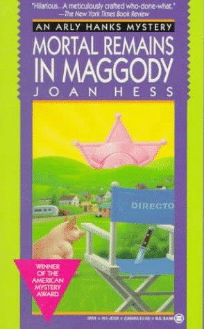 Mortal Remains in Maggody (Arly Hanks Mystery)
