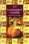Le président mystifié et autres contes licencieux par Sade