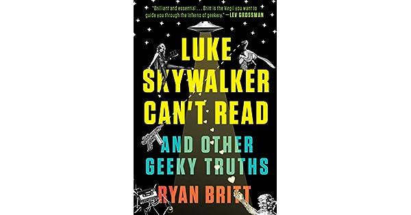 Luke Skywalker Can t Read  And Other Geeky Truths - Livros na Amazon  Brasil- 9780147517579 8baca57fbd