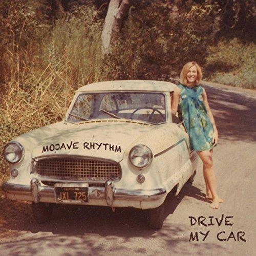 Drive My Car By Mojave Rhythm On Amazon Music
