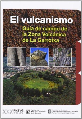 Descargar Libro Vulcanismo. Guía De Campo De La Zona Volcánica De La Garrotxa Josep M. Mallarach I Carrera