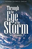 img - for Through the Eye of the Storm: My Journey book / textbook / text book