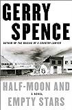 Half-Moon and Empty Stars, Gerry Spence, 0743202767