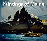 Paintings of Maine, Carl Little and Arnold Skolnick, 0892727128