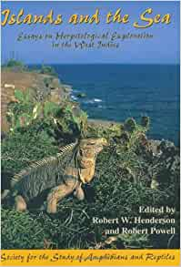 essay exploration herpetological in indies island sea west Islands and the sea: essays on herpetological exploration in the west indies islands in the stream: a novel isler's pocket dictionary of diagnostic tests, procedures & terms.