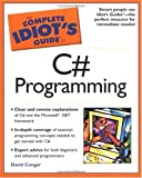 Complete Idiot's Guide to C# Programming, David Conger, 002864378X