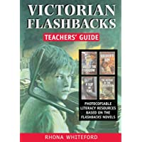 Victorian Flashbacks: Teachers' Guide