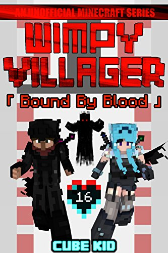 Wimpy Villager 16: Bound By Blood (Best Minecraft Skins Ever)