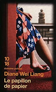 Le papillon de papier, Wei Liang, Diane