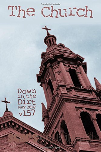 The Church:Down in the Dirt magazine v157 (May 2018)