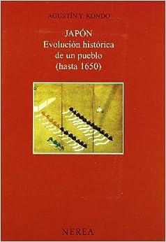 Japón. Evolución Histórica (hasta 1650) Descargar Epub Ahora