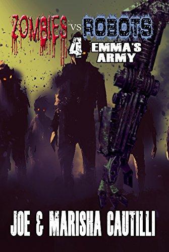 Zombies vs. Robots 4: Emma's Army