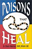 Poisons That Heal