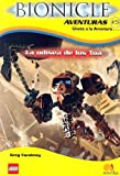 La Odisea De Los Toa / Voyage of Fear (Bionicle Aventuras) (Spanish Edition)