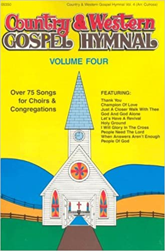 Amazon Country Western Gospel Hymnal Volume Four
