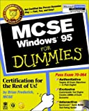 MCSE Windows 95 For Dummies, Brian Frederick, 0764504037
