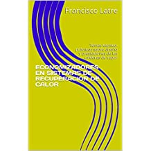 ECONOMIZADORES EN SISTEMAS DE RECUPERACION DE CALOR: Temas técnico-prácticos sobre diseño y prestaciones de las calderas de vapor (Spanish Edition)