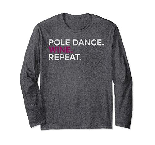 Unisex Retro Pole Dance Wine Repeat Funny Long Sleeve T Shirt Small Dark Heather (Long Repeat Sleeve Funny)