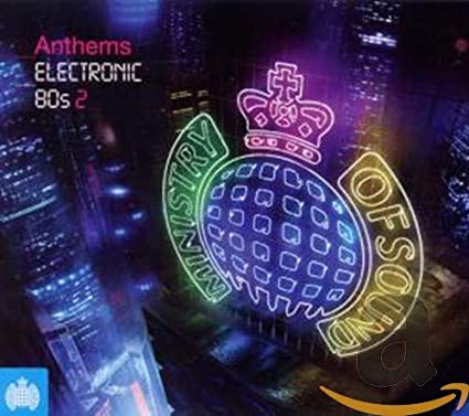 VARIOUS ARTISTS - Ministry of Sound: Anthems Electronic 80s 2 / Various - Amazon.com Music