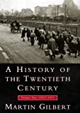 A History of the Twentieth Century, Martin Gilbert, 0688100651