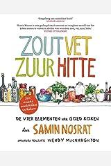 Zout, vet, zuur, hitte: De vier elementen van goed koken (Dutch Edition) Paperback