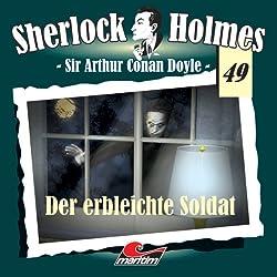 Der erbleichte Soldat (Sherlock Holmes 49)