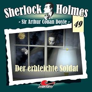 Der erbleichte Soldat (Sherlock Holmes 49) Hörspiel