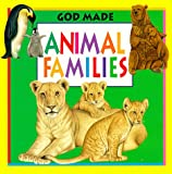 img - for God Made Animal Families (God Made Animals Series) book / textbook / text book