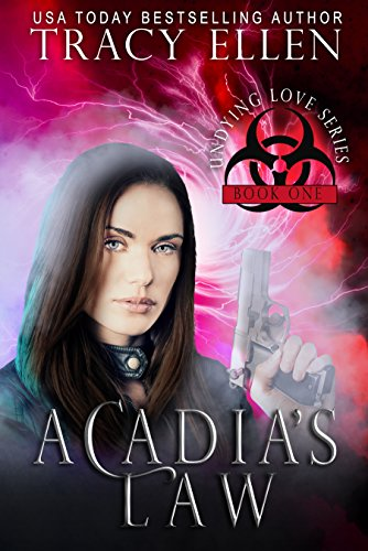 Acadia's Law: Book One, Undying Love -