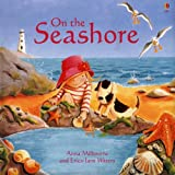 On the Seashore, Anna Milbourne, 0794510698