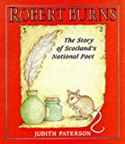 img - for Robert Burns: The Story of Scotland's National Poet book / textbook / text book