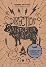 Direction Saint-Creux-des-Meuh-Meuh par Dussault