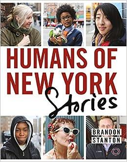 Amazon Com Humans Of New York Stories 9781250058904 Brandon