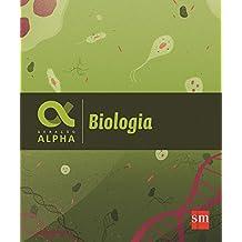 Geração Alpha. Biologia - Volume Único