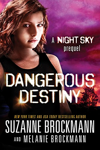 Amazon dangerous destiny a night sky novella night sky series dangerous destiny a night sky novella night sky series by brockmann fandeluxe Image collections