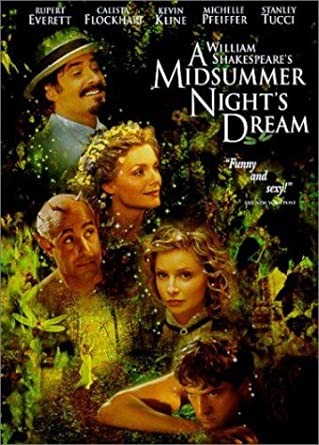Amazon Com A Midsummer Night S Dream Kevin Kline Michelle