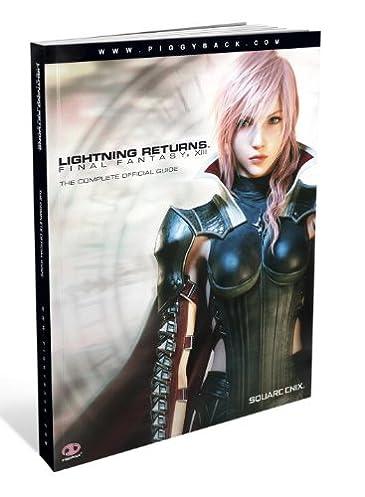 Lightning Returns Final Fantasy XIII The Complete Official Guide Piggyback 9780804162852 Amazon.com Books  sc 1 st  Amazon.com & Lightning Returns: Final Fantasy XIII: The Complete Official Guide ...