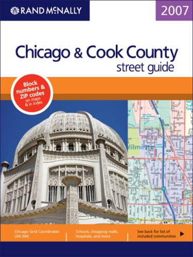 Rand McNally 2007 Chicago & Cook County Street Guide (Rand McNally Chicago/Cook County Street Guide)