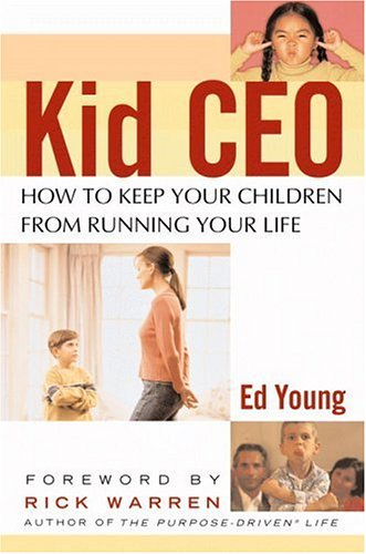 Download Kid CEO: How to Keep Your Children from Running Your Life pdf